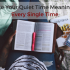 Make Your Quiet Time Meaningful Every Single Time